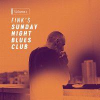Cover Fink [UK] - Fink's Sunday Night Blues Club, Vol. 1